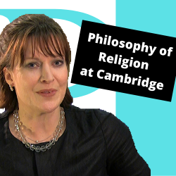 Professor Catherine Pickstock explains what it means to study Philosophy of Religion at Cambridge.