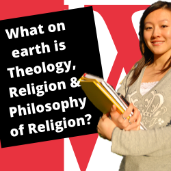What on earth is Theology, Religion or Philosophy of Religion? Talk by Dr Hilary Marlow