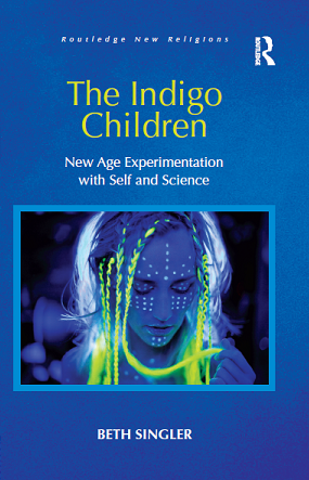 New Publication by Former PhD Student - Indigo Children: New Age Experimentation with Self and Science