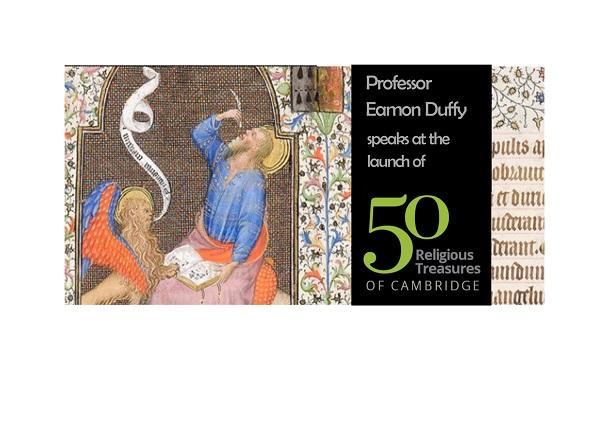 CANCELLED Professor Eamon Duffy: Public Lecture on the Launch of Fifty Religious Treasures of Cambridge